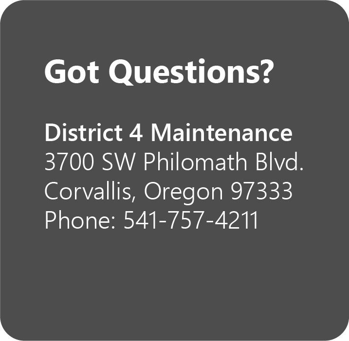 District 4 Contact Information: 541-757-4211